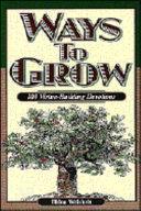 Ways to Grow