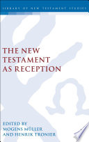 The New Testament As Reception