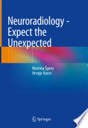 Neuroradiology   Expect the Unexpected