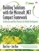 Building Solutions with the Microsoft .NET Compact Framework