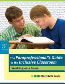 The Paraprofessional's Guide to the Inclusive Classroom
