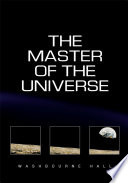 The Master of the Universe
