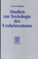 Studien zur Soziologie des Urchristentums