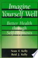 Imagine Yourself Well Book PDF