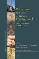 Visualizing the Past in Italian Renaissance Art
