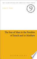 The Son Of Man In The Parables Of Enoch And In Matthew