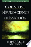 Cognitive Neuroscience of Emotion Book