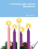 A Growing Light  Advent Meditations