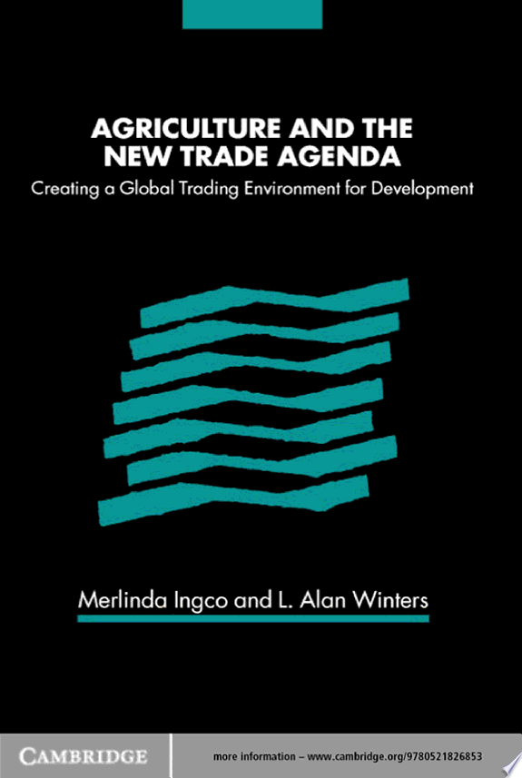 Agriculture and the New Trade Agend