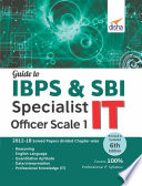 """""""Guide to IBPS & SBI Specialist IT Officer Scale I 6th Edition"""" by Disha Experts"""