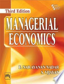 MANAGERIAL ECONOMICS, Third Edition