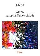 Alone, autopsie d'une solitude ebook