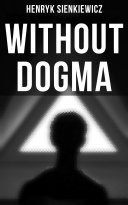 WITHOUT DOGMA Pdf/ePub eBook