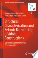 Structural Characterization and Seismic Retrofitting of Adobe Constructions