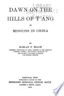 Dawn on the Hills of Tʻang; Or, Missions in China
