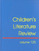 Children's Literature Review, Volume 125