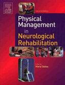Physical Management in Neurological Rehabilitation Book