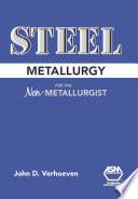 Steel Metallurgy for the Non-Metallurgist,  by John D. Verhoeven PDF