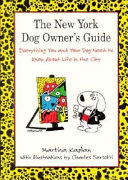 The New York Dog Owner s Guide