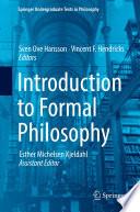 """Introduction to Formal Philosophy"" by Sven Ove Hansson, Vincent F. Hendricks, Esther Michelsen Kjeldahl"