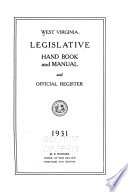 West Virginia Legislative Hand Book and Manual and Official Register