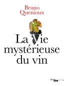 Pdf La Vie mystérieuse du vin Telecharger