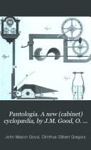 Pdf Pantologia. A new (cabinet) cyclopædia, by J.M. Good, O. Gregory, and N. Bosworth assisted by other gentlemen of eminence