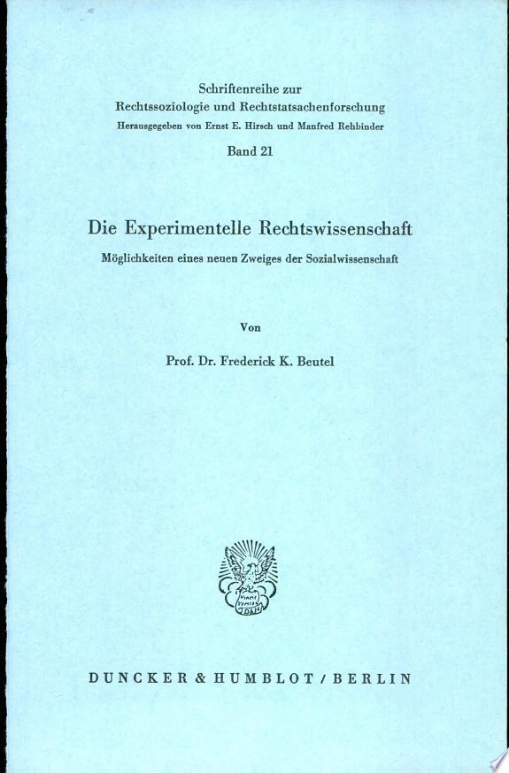 Die experimentelle Rechtswissenscha