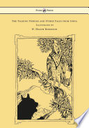 The Talking Thrush and Other Tales from India   Illustrated by W  Heath Robinson