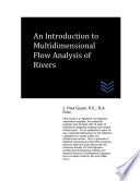 An Introduction to Multidimensional Flow Analysis of Rivers Book