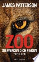 Zoo  : Sie werden dich finden - Thriller