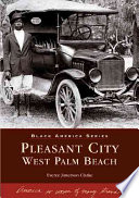Pleasant City, West Palm Beach