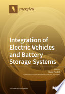 Integration of Electric Vehicles and Battery Storage Systems