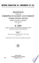 Defense Production Act Amendments of 1951  Hearings Before      82 1
