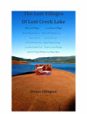 The Lost Villages of Lost Creek Lake