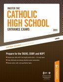 Master The Catholic High School Entrance Exams - 2011