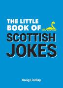 Little Book of Scottish Jokes