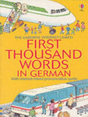 The Usborne Internet linked First Thousand Words in German