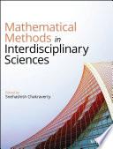 Mathematical Methods in Interdisciplinary Sciences