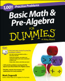 Basic Math and Pre-Algebra: 1,001 Practice Problems For Dummies (+ ...