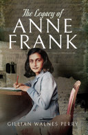 Pdf The Legacy of Anne Frank