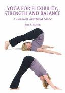 Yoga for Flexibility  Strength and Balance