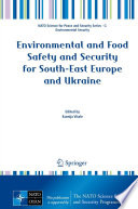 Environmental and Food Safety and Security for South East Europe and Ukraine Book