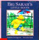 Big Sarah s Little Boots