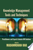 Knowledge Management Tools and Techniques
