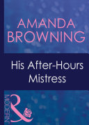 His After-Hours Mistress (Mills & Boon Modern) (In Love with Her Boss, Book 2)