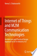 Internet of Things and M2M Communication Technologies