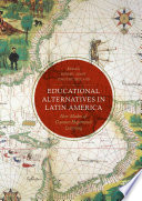 Educational Alternatives in Latin America
