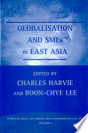 Globalisation and SMEs in East Asia