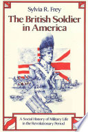 The British Soldier in America
